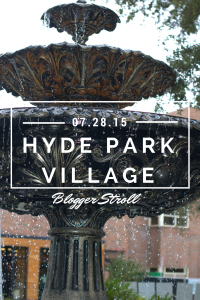 Hyde Park Village Blogger Stroll