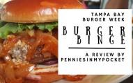 Pennies in Pocket Tampa Bay Burger Week Burger Binge